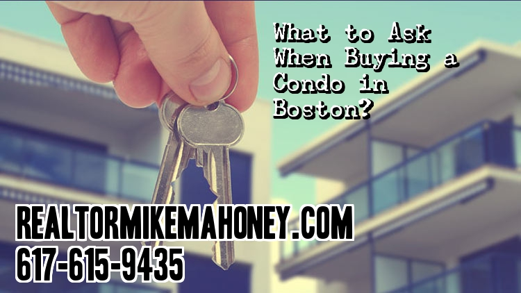 What_to_ask_when_you_buy_a_condominium_in_boston